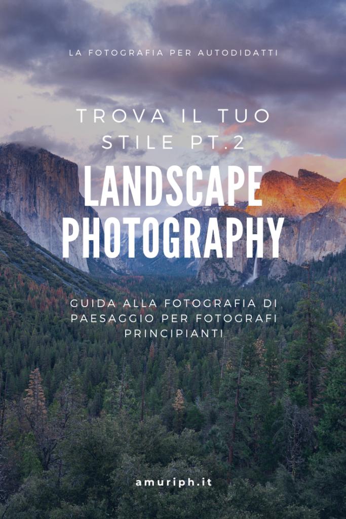 fotografia paesaggistica guida