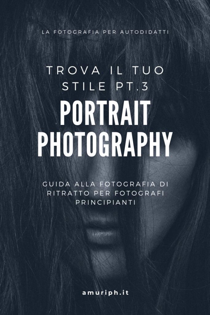 portrait photography foto ritratto guida fotografi principianti fotografi autodidatti