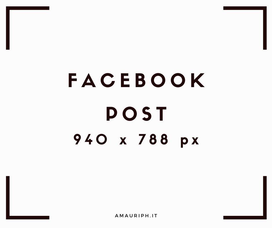 dimensioni immagini facebook post 940x788px
