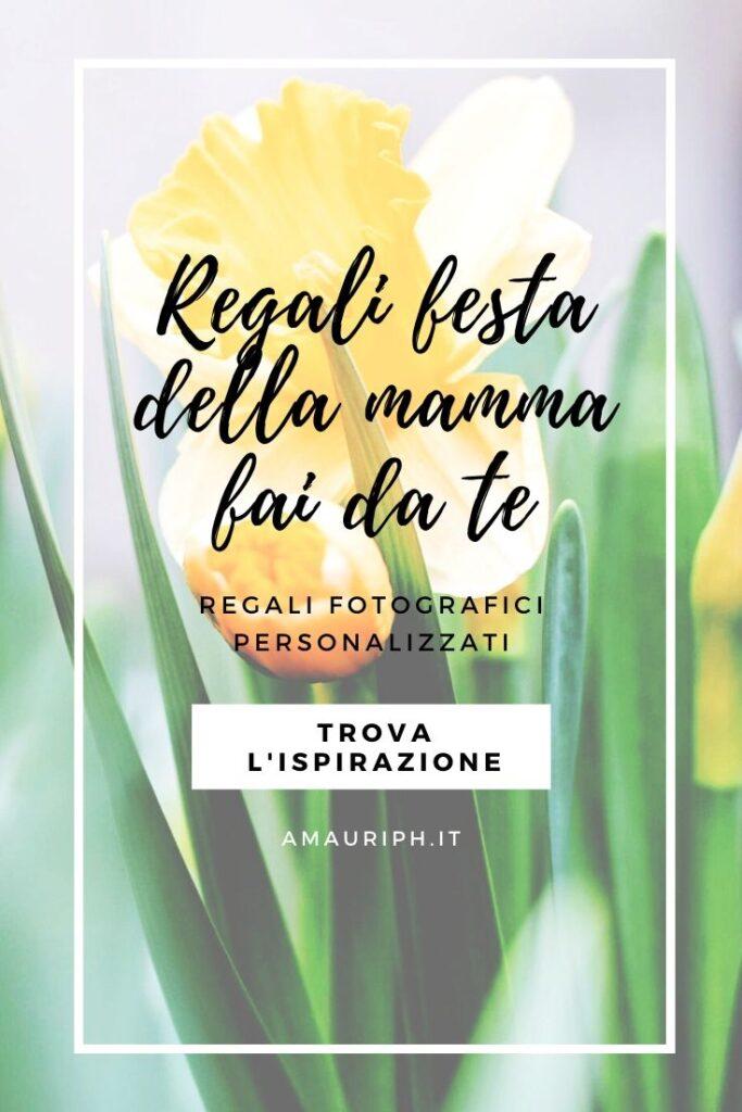 regali per la festa della mamma veloci e personalizzati - regali foto personalizzati